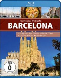 Faszinierende Weltstädte: Barcelona
