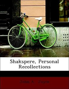 Shakspere, Personal Recollections