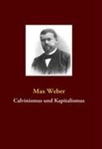 Calvinismus und Kapitalismus