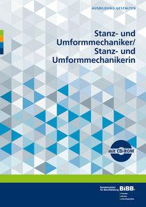 Stanz- und Umformmechaniker/ Stanz- und Umformmechanikerin