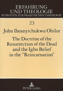 The Doctrine of the Resurrection of the Dead and the Igbo Belief