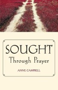 Sought Through Prayer