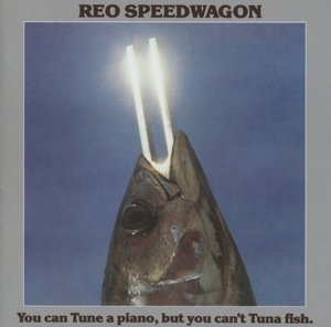 You Can Tune A Piano,But You Can't Tuna Fish (Lim.
