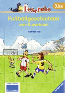 Mai, M: Leserabe: Fußballgeschichten vom Superteam