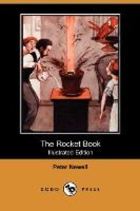 The Rocket Book (Illustrated Edition) (Dodo Press)