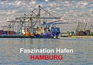 Faszination Hafen - Hamburg (Wandkalender 2016 DIN A2 quer)
