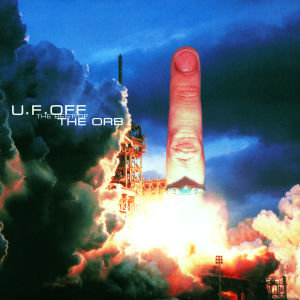 U.F.Off-The Best Of The Orb