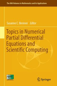 Topics in Numerical Partial Differential Equations and Scientifi
