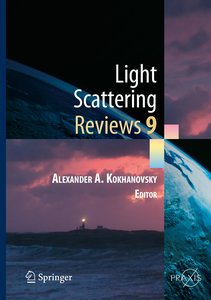 Light Scattering Reviews, Vol. 9