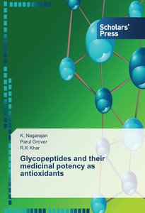 Glycopeptides and their medicinal potency as antioxidants