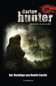 Dorian Hunter 25. Der Bucklige von Doolin Castle