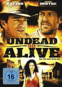 Undead or Alive - Der Tod steht ihnen gut