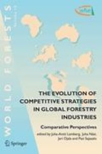 The Evolution of Competitive Strategies in Global Forestry Indus