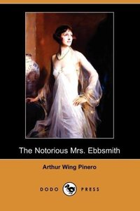 The Notorious Mrs. Ebbsmith (Dodo Press)