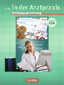Medizinische Assistenz. Leistungsabrechnung in der Arztpraxis
