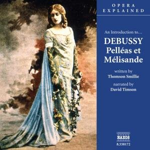 An Introduction To Pelleas Et