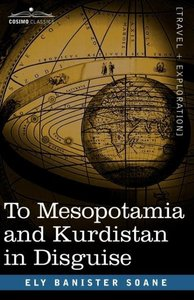 To Mesopotamia and Kurdistan in Disguise