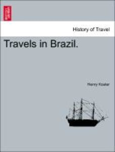 Travels in Brazil.