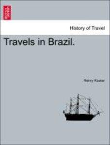 Travels in Brazil.