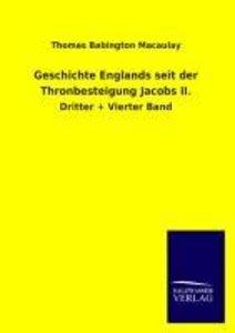 Geschichte Englands seit der Thronbesteigung Jacobs II.