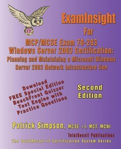 Examinsight for MCP/MCSE Exam 70-293 Windows Server 2003 Certifi