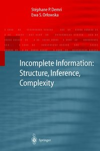 Incomplete Information: Structure, Inference, Complexity