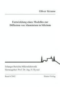Entwicklung eines Modelles zur Diffusion von Aluminium in Silici
