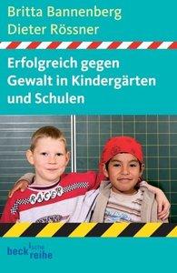 Erfolgreich gegen Gewalt in Kindergärten und Schulen