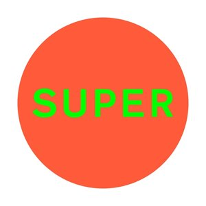SUPER (Coloured Vinyl/Gatefold/MP3)
