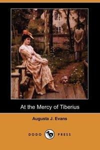 AT THE MERCY OF TIBERIUS (DODO