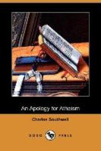 An Apology for Atheism (Dodo Press)