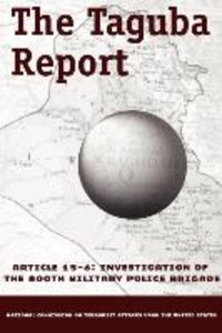 The Taguba Report on Treatment of Abu Ghraib Prisoners in Iraq