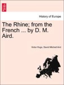 The Rhine; from the French ... by D. M. Aird.