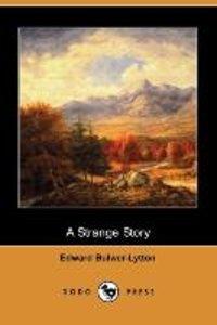 A Strange Story (Dodo Press)