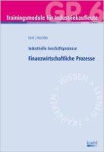 Trainingsmodul Industriekaufleute - Finanzwirtschaftliche Prozes