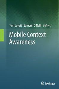 Mobile Context Awareness