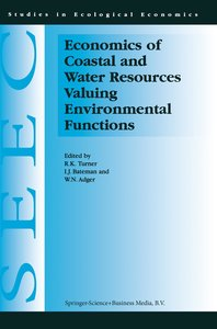 Economics of Coastal and Water Resources: Valuing Environmental