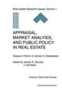 Appraisal, Market Analysis and Public Policy in Real Estate