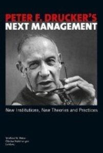 Peter F. Drucker's Next Management