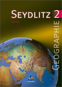 Seydlitz Geographie 2. Schülerband. Gymnasien in Hessen