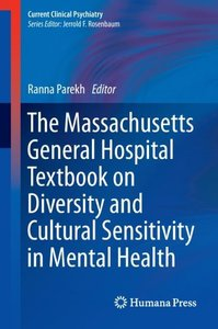 The Massachusetts General Hospital Textbook on Diversity and Cul