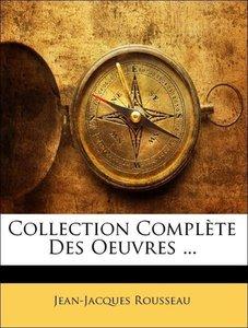 Collection Complète Des Oeuvres ...