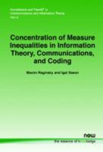Concentration of Measure Inequalities in Information Theory, Com