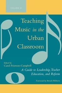 Teaching Music in the Urban Classroom