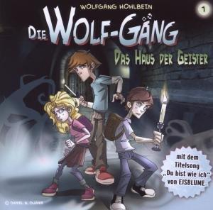 Die Wolf-Gäng Vol.1 Das Haus Der Geister!