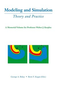 Modeling and Simulation: Theory and Practice