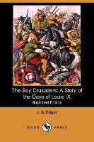 The Boy Crusaders - zum Schließen ins Bild klicken