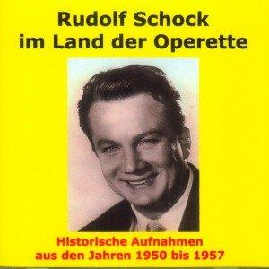 Rudolf Schock-Im Land der Operette