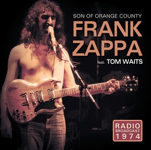 Son Of Orange Country/Radio Broadcast 1974