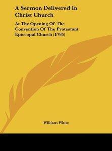 A Sermon Delivered In Christ Church